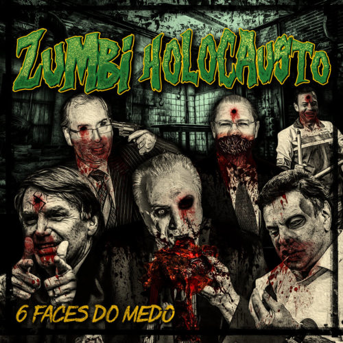 "Zumbi Holocausto lança EP ""6 Faces do Medo"""