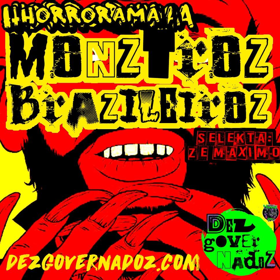Monztroz Brazileiroz – Primeiro programa de web radio voltado 100% ao Horror Punk Brasileiro